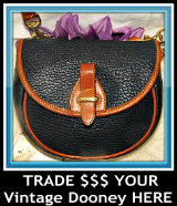 "Want to TRADE IN Your Dooneys from Days Gone By?-Vintage Dooney, I do buy Dooney and Bourke bags from Vintage Collections of AWL and ""Next Generation"" Vintage Collections of genuine authentic purses, wallets, key fobs, bags and more. I have high standards for Dooneys I purchase to restore and present for sale here at Vintage Dooney as my clients deserve the very best"